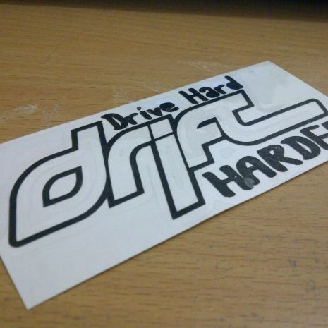 JDM Style Sticker drive hard drift harder  drive hard drift harder 10x5cm 7rb